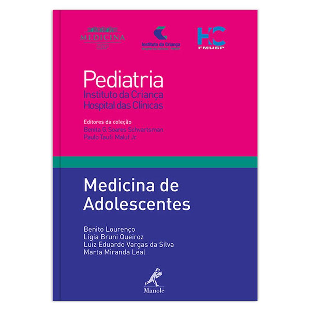 medicina-de-adolescentes-1-edicao-colecao-pediatria-instituto-da-crianca-hospital-das-clinicas