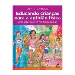 educando-criancas-para-a-aptidao-fisica-uma-abordagem-multidisciplinar-2-edicao