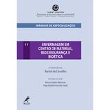 Enfermagem-Em-Centro-De-Material-Biosseguranca-E-Bioetica-