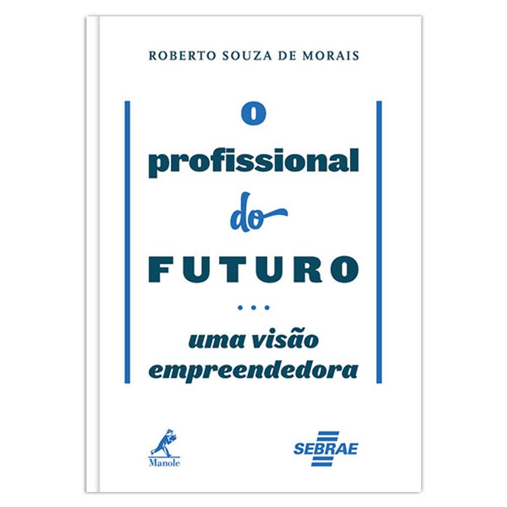 o-profissional-do-futuro-uma-visao-empreendedora-1-edicao