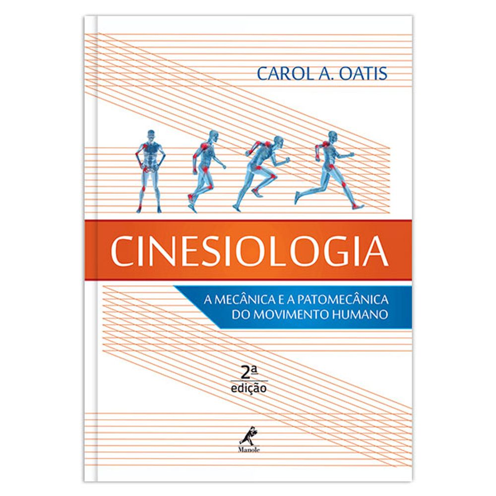 cinesiologia-a-mecanica-e-a-patomecanica-do-movimento-humano-2-edicao