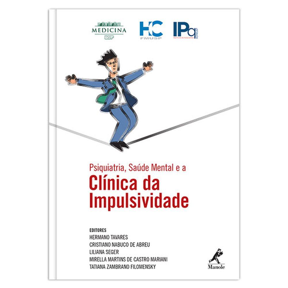 psiquiatria-saude-mental-e-a-clinica-da-impulsividade-1-edicao