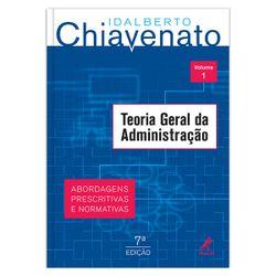teoria-geral-da-administracao-abordagens-prescritivas-e-normativas-vol-1-7-edicao