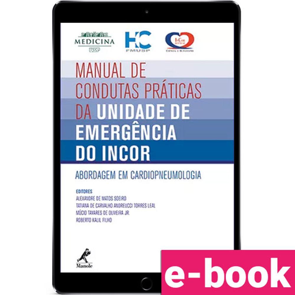 Manual-de-condutas-praticas-da-unidade-de-emergencia-do-InCor-Abordagem-em-cardiopneumologia-1-EDICAO