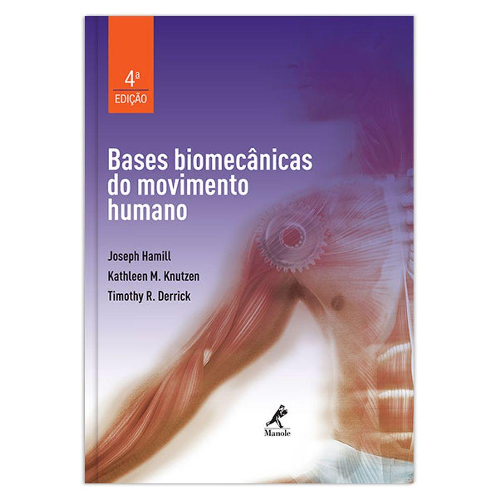 bases-biomecanicas-do-movimento-humano-4-edicao
