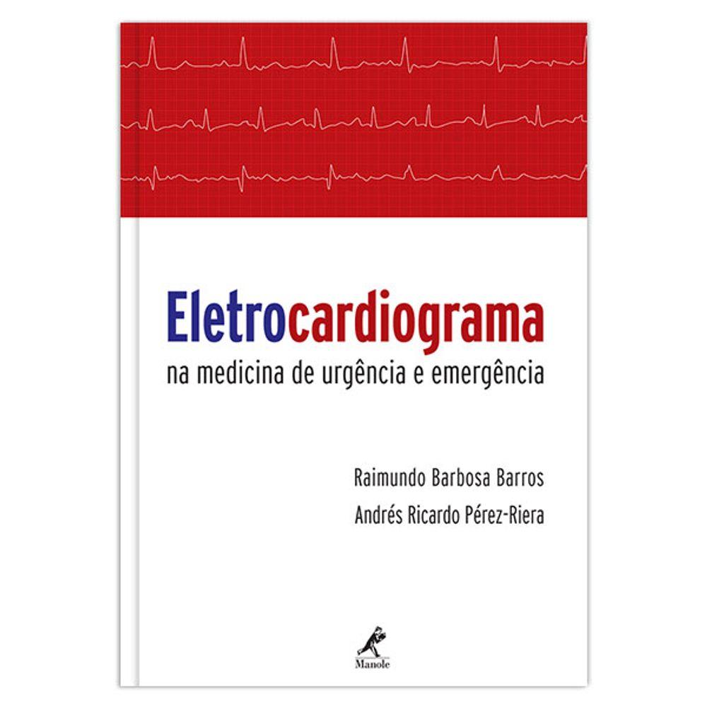 eletrocardiograma-na-medicina-de-urgencia-e-emergencia-1-edicao