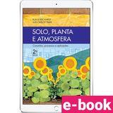 Solo-Planta-e-Atmosfera-Conceitos-processos-e-aplicacoes-2-EDICAO