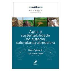 agua-e-sustentabilidade-no-sistema-solo-planta-atmosfera-1-edicao