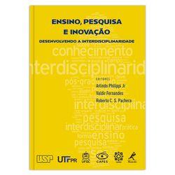 ensino-pesquisa-e-inovacao-desenvolvendo-a-interdisciplinaridade-1-edicao