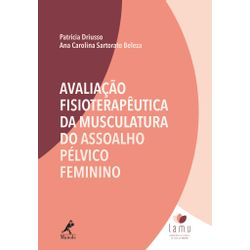 avaliacao-fisioterapeutica-da-musculatura-do-assoalho-pelvico-feminino-