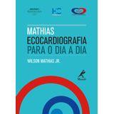mathias-ecocardiografia-para-o-dia-dia