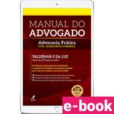 manual-do-advogado-advocacia-pratica-civil-trabalhista-e-criminal-edicao-30-2018