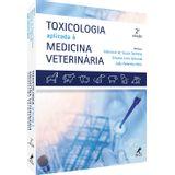 toxicologia-aplicada-a-medicina-veterinaria-2-edicao