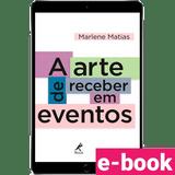 A-arte-de-receber-em-eventos-1º-edicao