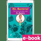 xo-bacteria-tire-suas-duvidas-com-dr-bacteria-1º-edicao