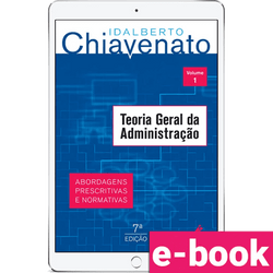 teoria-geral-da-administracao-abordagens-pescritivas-e-normativas-volume-1-7º-edicao