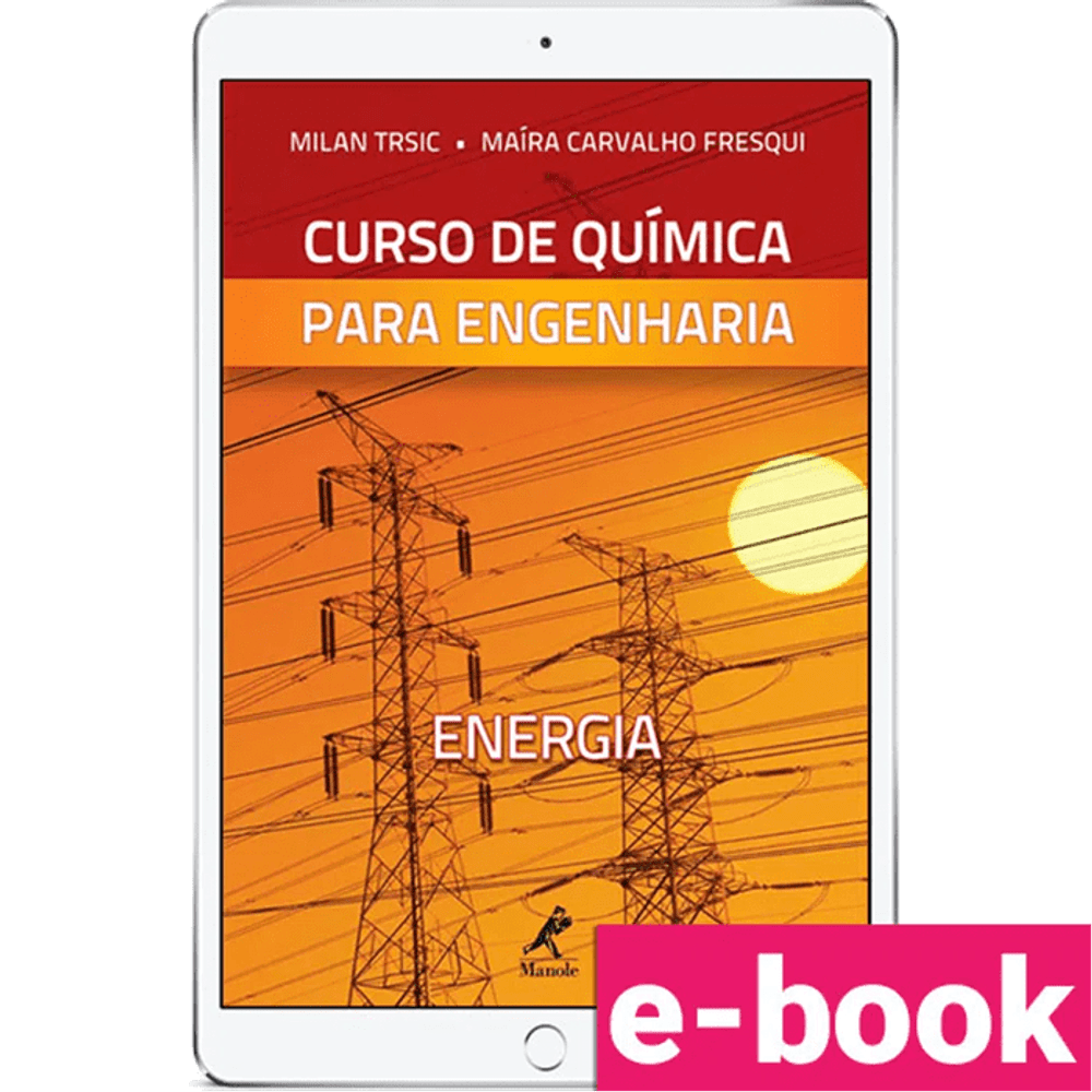 Cuso-de-quimica-para-engenharia-energia-volume-1-1º-edicao