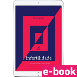 Infertilidade-da-pratica-clinica-a-laboratorial-1ª-edicao