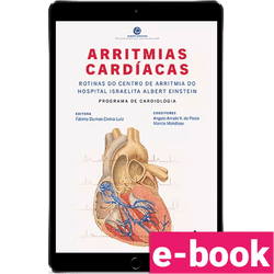 Arritmias-cardiacas-rotinas-do-centro-de-arritmia-do-hospital-israelira-albert-einstein-1º-edicao