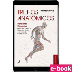 trilhos-anatomicos-meridianos-miofasciais-3-edicao