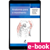 Anatomia-para-o-movimento-introducao-a-analise-das-tecnicas-corporais-volume-1-4º-edicao-min.png