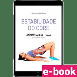 Estabilidade-do-core-anatomia-ilustrada-guia-completo-de-exercicios-1º-edicao-min.png