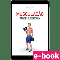 musculacao-anatomia-ilustrada-guia-completo-para-aumento-da-massa-muscular-1º-edicao_optimized.png