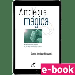 A-molecula-magica-a-luta-de-cientistas-por-um-medicamento-contra-o-cancer-1º-edicao-min.png