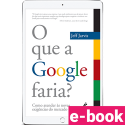 o-que-a-google-faria-1º-edicao_optimized.png