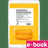 nutricao-e-saude-publica-producao-e-consumo-de-alimentos-1º-edicao_optimized.png