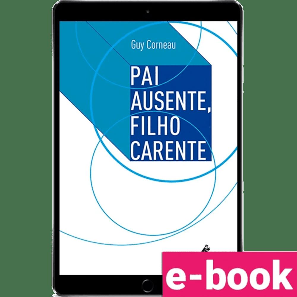 pai-ausente-filho-carente-1º-edicao_optimized.png