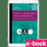 pratica-da-reabilitacao-musculoesqueletica-principios-e-fundamentos-cientificos-1º-edicao_optimized.png