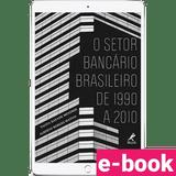 o-setor-bancario-brasileiro-de-1990-a-2010-1º-edicao_optimized.png