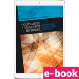 politicas-de-transporte-no-brasil-a-construcao-da-mobilidade-excludente-1º-edicao_optimized.png