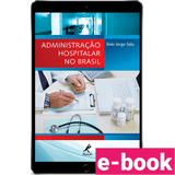 Administracao-hospitalar-no-brasil-1º-edicao-min.png