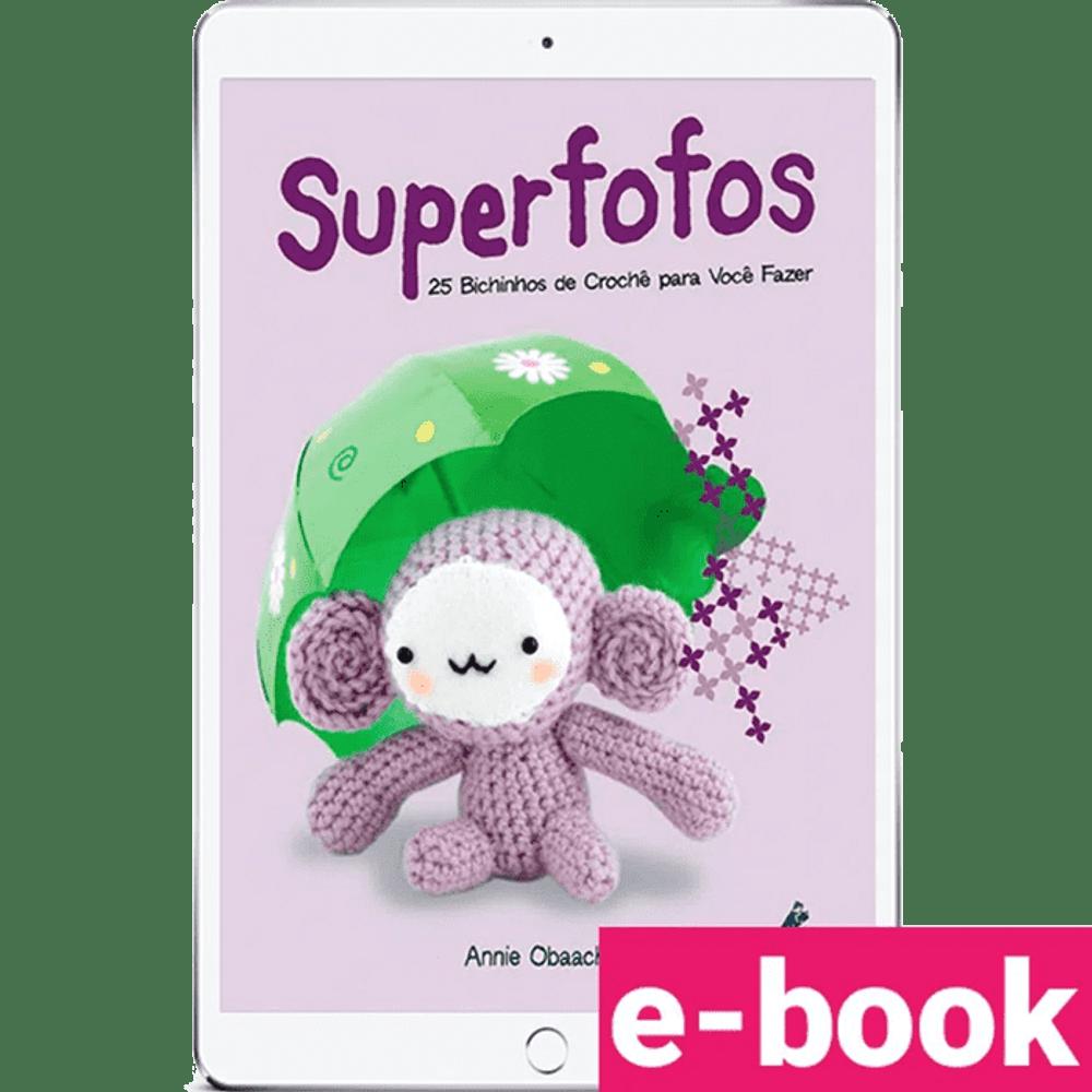 superfofos-25-bichinhos-de-croche-para-voce-fazer-1º-edicao_optimized.png