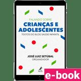 Falando-sobre-criancas-e-adolescentes-textos-do-blog-saude-infantil-1º-edicao-min.png
