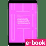 reabilitacao-e-mobilizacao-precoce-em-uti-principios-e-praticas-1º-edicao_optimized.png