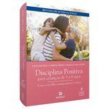 disciplina-positiva-para-criancas-de-3-a-6-anos-como-criar-filhos-independentes-e-felizes-4-edicao.jpg