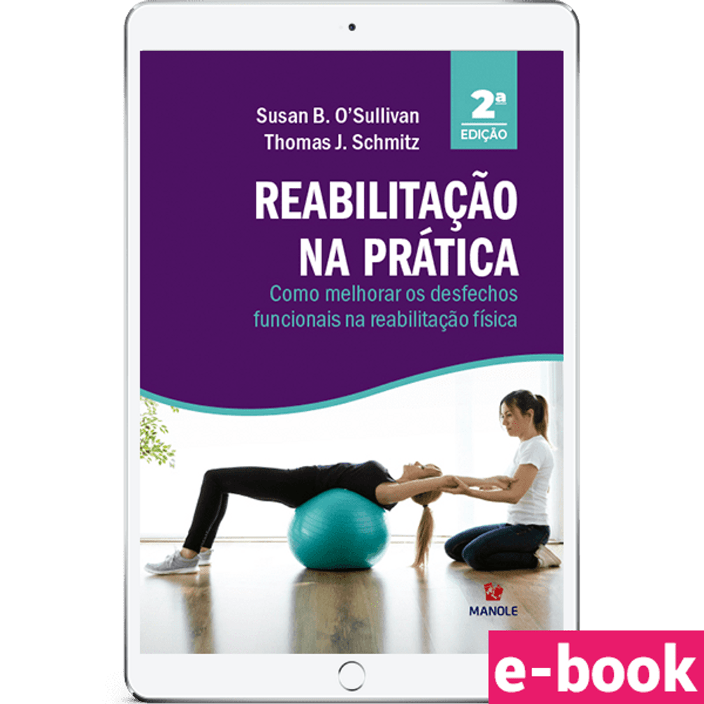 reabilitacao-na-pratica-como-melhorar-os-desfechos-funcionais-na-reabilitacao-fisica-2-edicao