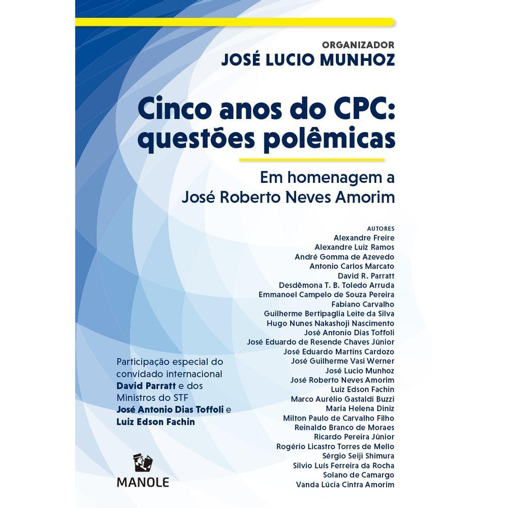 cinco-anos-do-cpc-questoes-polemicas-em-homenagem-a-jose-roberto-neves-amorim