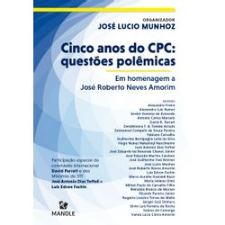 cinco-anos-do-cpc-questoes-polemicas-em-homenagem-a-jose-roberto-neves-amorim