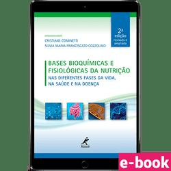 bases-bioquimicas-e-fisiologicas-da-nutricao-nas-diferentes-fases-da-vida-na-saude-e-na-doenca-2-edicao