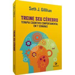 treine-seu-cerebro-terapia-cognitivo-comportamental-em-7-semanas-1-edicao