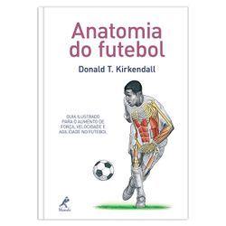 Livros Profissionais de Anatomia - Anatomia do Futebol