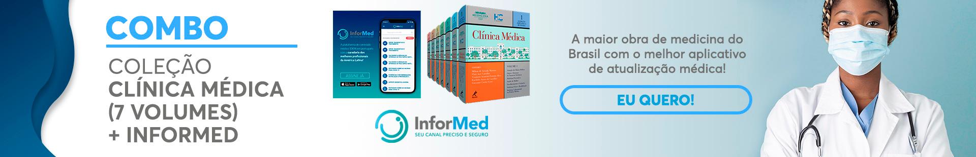 COMBO COLEÇÃO CLÍNICA MÉDICA: 7 VOLUMES + INFORMED
