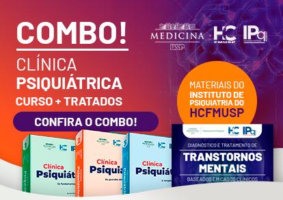 COMBO CLÍNICA PSIQUIÁTRICA CURSO + TRATADOS