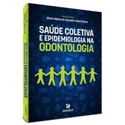Saude-Coletiva-e-Epidemiologia-na-Odontologia