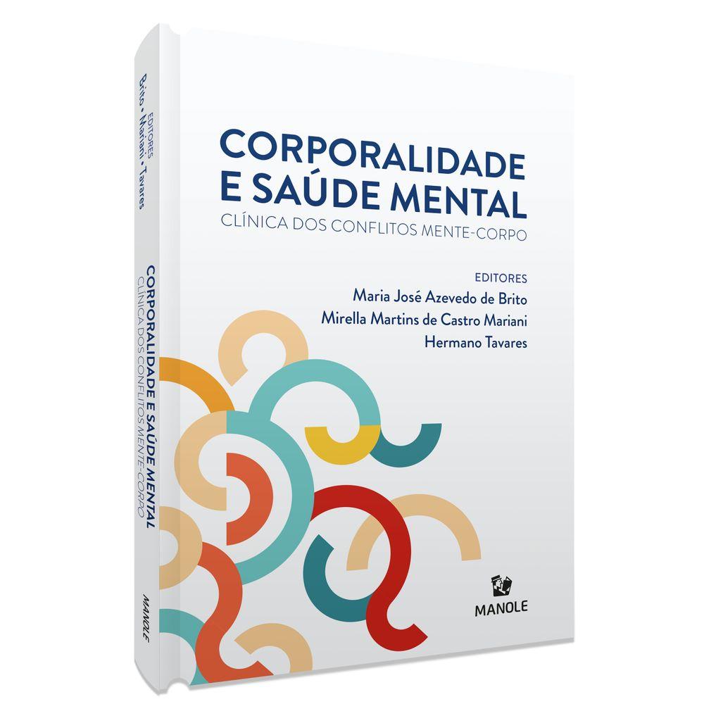 corporalidade-e-saude-mental-clinica-dos-conflitos-mente-corpo-1-edicao